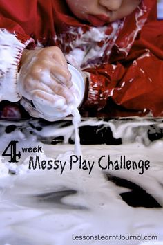 @LLJournalAust: Take on our Messy Play 4 Week Challenge. It's fun, your kids will love you for it and it is helpful for their development. #lessonslearntjournal #messyplay