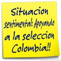Imagenes para apoyar a la seleccion colombia | Frases De Amor Colombia Memes, Humor, Quotes, Colombia Flag, The Selection, Qoutes, Cheer, Dating, Humour