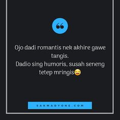 Quotes Lucu, Cinta Quotes, Jokes Quotes, Qoutes, Funny Quotes, Life Quotes, Jokes And Riddles, Reminder Quotes, Quotes Indonesia