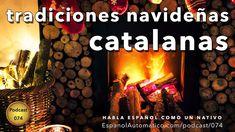 074 - Navidad en Barcelona: tradiciones extravagantes y curiosas [podcast]