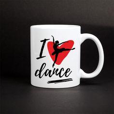 I love dance - kocham taniec. Kubek z nadrukiem dla tancerki. Oryginalny pomysł na prezent dla tancerzy. Kubek z baletnicą. Love Dance, Mugs, Tableware, Design, Dinnerware, Tumblers, Tablewares, Mug