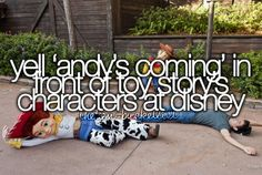 """Yell """"Andy's Coming"""" In Front Of Toy Story Characters At Disneyland Bucket List Tumblr, Bucket List For Teens, Summer Bucket Lists, Teenage Bucket Lists, Best Friend Bucket List, Bucket List Life, Adventure Bucket List, Funny Bucket List, Stop Motion"""