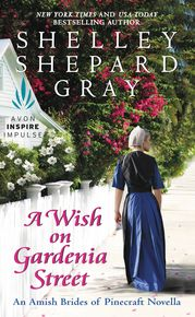 Maureen's Musings: A Wish on Gardenia Street (An Amish Brides of Pine...