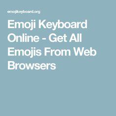 Emoji Keyboard Online - Get All Emojis From Web Browsers