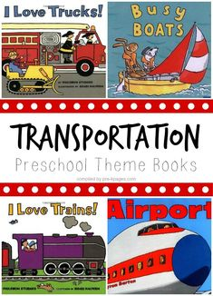 Transportation Theme Books for Preschool Transportation Preschool Theme Books. The best books about trains, boats, trucks, planes and more for your preschool classroom! Preschool Literacy, Preschool Books, Preschool Themes, Preschool Kindergarten, Book Activities, Preschool Printables, Preschool Quotes, Therapy Activities, Therapy Ideas