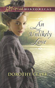 Dorothy Clark - An Unlikely Love