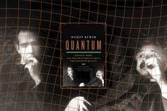 "Quantum Physics Reality | Quantum"": When physics got spooky"