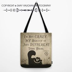 Cheshire Cat Tote Bag I'm Not Crazy Alice in by ShayItWithLove. Love this!