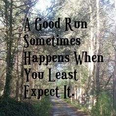 """Great Running Quotes from katieRUNSthis blog. Photo: Women's Running Community. """"The only bad run is the one that didn't happen."""""""
