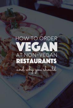 How To Order Vegan at Non-Vegan Restaurants. Always get a vegan meal/dish no matter what restaurant you go to!