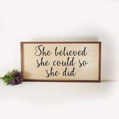 She Believed She Could- Framed Hand Painted  Wood Sign Made From Reclaimed Wood- Bed Time- Rustic-Farmhouse Decor-Country Decor-Home Decor by CountryLivingAtHeart on Etsy