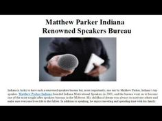 """Matthew Parker Indiana  Founder And Owner  Matthew Parker has become the """"must-have"""" speaker for those interested in learning how to make the most out of life. Matthew Parker got his Bachelor of Business Administration from University of Indiana in 1975. To Learn More Visit Here : http://www.magcloud.com/user/matthewparkerindiana"""