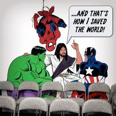 Jesus is the REAL superhero- haha :) @Anna Worley We NEED this if we do a…