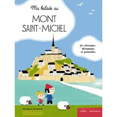 Ma balade au Mont Saint Michel