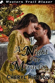 A Night for Miracles by Cheryl Pierson, http://www.amazon.com/gp/product/B009IZFAWG/ref=cm_sw_r_pi_alp_SGvVqb078FNWY