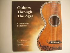 James Westbrook (2002). Guitars Through The Ages: Craftsman to Performer. Published by James Westbrook, United Kingdom.