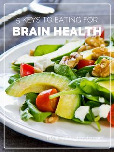 Eating for Brain Health | healthylivinghowto.com