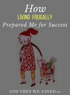 Are you on your way to being successful because of living a super frugal lifestyle?  Check out how one And Then We Saved reader prepared for her success after being broke and living a SUPER frugal lifestyle ... | AndThenWeSaved.com