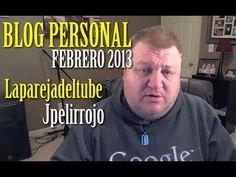 Video Blog Personal Febrero 2013 @laparejadeltube @jpelirrojo Trolls y Haters