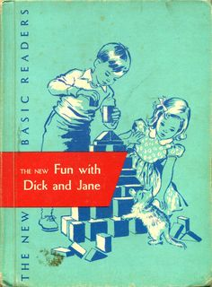 The New Fun with Dick and Jane, 1956, Scott Foresman and Co....first primer in the New Basic Readers series....several illustrators are listed including Sarah Florence Winship