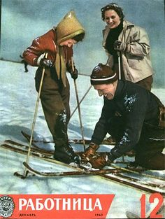 """Family bliss according to the cover of the Soviet magazine """"Working Woman"""". Of course, relatively few could afford such a ski vacation..."""