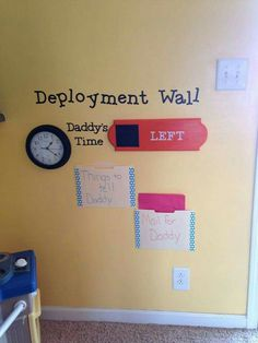 Deployment Wall. Awesome idea when daddy OR mommy has to leave. Countdown to…