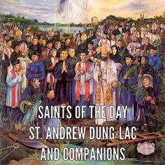 Andrew Dung-Lac was one of 117 people martyred in Vietnam between 1820 and 1862. Members of this group were beatified on four different occasions between 1900 and 1951. All were canonized by St. John Paul II.  #Christianity came to #Vietnam (then three separate kingdoms) through the #Portuguese. #Jesuits opened the first permanent mission at Da Nang in 1615. They ministered to #Japanese Catholics  who had been driven from #Japan.  The king of one of the kingdoms banned all foreign…