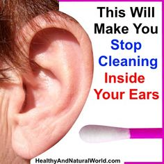This Will Make You Stop Cleaning Inside Your Ears