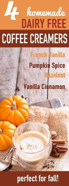 Looking for a healthy coffee creamer recipe perfect for fall? You'll love these non dairy coffee creamer recipes for French Vanilla coffee creamer, Hazelnut coffee creamer, Pumpkin Spice coffee creamer, and Vanilla Cinnamon coffee creamer! If you're glute