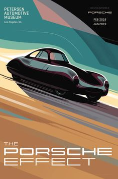 "Petersen Museum ""The Porsche Effect"" exhibition  poster 2018"