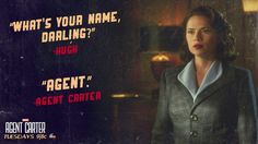 What's your name, darling? / Agent. || Peggy Carter || AC 1x02 Bridge and Tunnel || 736px × 414px || #promo #quotes