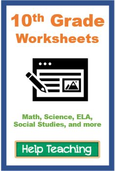Online and printable 10th grade worksheets for math (including algebra and geometry), ELA, science (including biology), history, and more. Science Worksheets, School Worksheets, Free Printable Worksheets, Printables, Online Tests, Help Teaching, Common Core Standards, Algebra, Social Studies