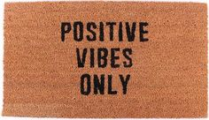 Size: 40 x 70 cm Coir doormat with pvc back Funny Doormats, Coir Doormat, Positive Vibes Only, Positivity, Beige, Decor, Products, Decorating, Dekoration