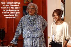 Madea! Madea Movies, Loretta Devine, Kimberly Elise, Madea Halloween, Black Women Quotes, The Cable Guy, Chris Rock, Tyler Perry, Chick Flicks