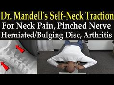 Dr. Mandell's Self-Neck Traction Technique for Neck Pain, Pinched Nerve, Herniated & Bulging Disc - YouTube