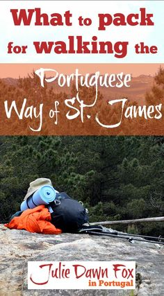 Find out what to pack for the Camino de Santigao. Get my packing list of essential clothes, shoes and equipment and Camino Português guide books Camino Portuguese, The Camino, Saint James, Hiking Gear, What To Pack, Pilgrimage, Packing Tips, Europe Packing, Traveling Europe