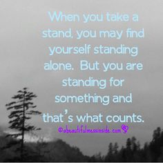 Inspirational Quotes, take a stand