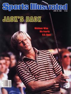Jack Nicklaus, Sports Illustrated, The Masters, Augusta National Jack's Back, Byron Nelson, Golf Sport, Si Cover, Augusta National Golf Club, Sports Illustrated Covers, Golf Pictures, Golf Magazine, Best Golf Clubs