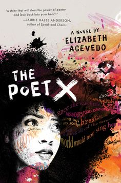 The Poet X by Elizabeth Acevedo. A young girl in Harlem discovers slam poetry as a way to understand her mother's religion and her own relationship to the world. Debut novel of renowned slam poet Elizabeth Acevedo. Ya Books, Good Books, Books To Read, Free Books, New York Times, Galera Record, Books By Black Authors, Black Books, Slam Poetry
