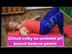 Pomoc při akutní bolesti bederní páteře I.- cviky na záda - uvolnění pomocí fyzioterapie - YouTube Pilates, Health Fitness, Pajama Pants, Pajamas, Yoga, Youtube, Sports, Pop Pilates, Sleep Pants