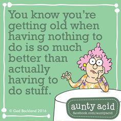 #AuntyAcid you know you're getting old