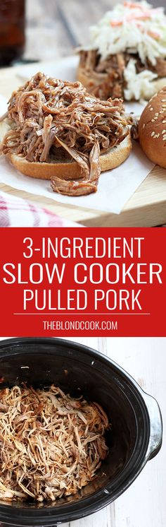 Ingredient Pulled Pork - Just THREE ingredients for the easiest and ...