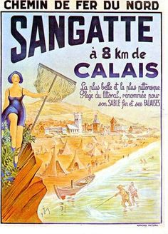 Vintage Railway Travel Poster - Sangatte - 8 km à Calais - France. Vintage French Posters, Pub Vintage, Vintage Advertising Posters, Vintage Poster, Vintage Artwork, Vintage Travel Posters, Vintage Postcards, Vintage Advertisements, Old Posters