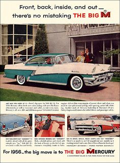 Mercury Automobile Ad, 1956 by alsis35, via Flickr