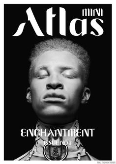 Shaun Ross para Atlas Magazine No. Fashion Magazine Cover, Magazine Cover Design, Magazine Covers, Shaun Ross, Digital Magazine, Mode Style, Enchanted, Fashion Photography, Mens Fashion