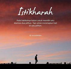 Istikharoh Quotes Rindu, Tumblr Quotes, Quran Quotes, Best Quotes, Love Quotes, Qoutes, Jodoh Quotes, Sabar Quotes, Islamic Inspirational Quotes