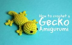 How to crochet a Gecko Amigurumi | World Of Amigurumi