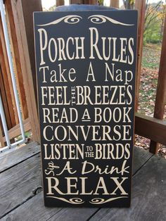 Porch Rules Large Wood Typography Sign, I LOVE this! Now I just need a porch to do all these things on. Deco Dyi, My Pool, Home And Deco, Outdoor Projects, Outdoor Ideas, Outdoor Stuff, Pallet Projects, Outdoor Crafts, Outdoor Signs