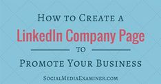 Do you use LinkedIn to market your business? Interested in setting up a company page? LinkedIn company pages help build brand awareness by providing a channel to promote your products and services to customers and prospects. In this article you'll find out how to create a LinkedIn company page to promote your business.