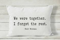We Were Together Quote Pillow Love Pillow Cover Decorative